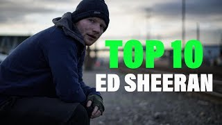 TOP 10 Songs - Ed Sheeran