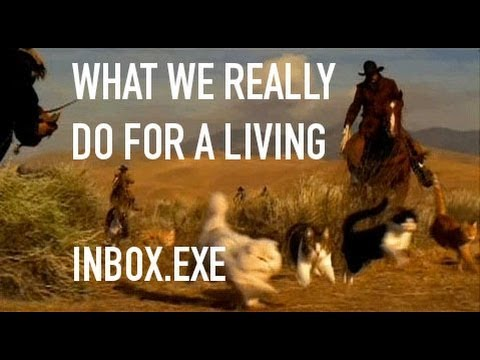 Inbox.exe 0043: What We Really Do For a Living