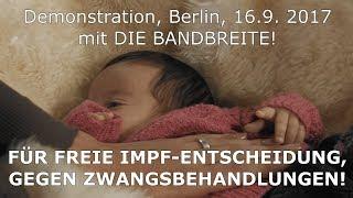 IMPFEN MUSS FREIWILLIG BLEIBEN! Clip zur Demo am 16.9. in Berlin