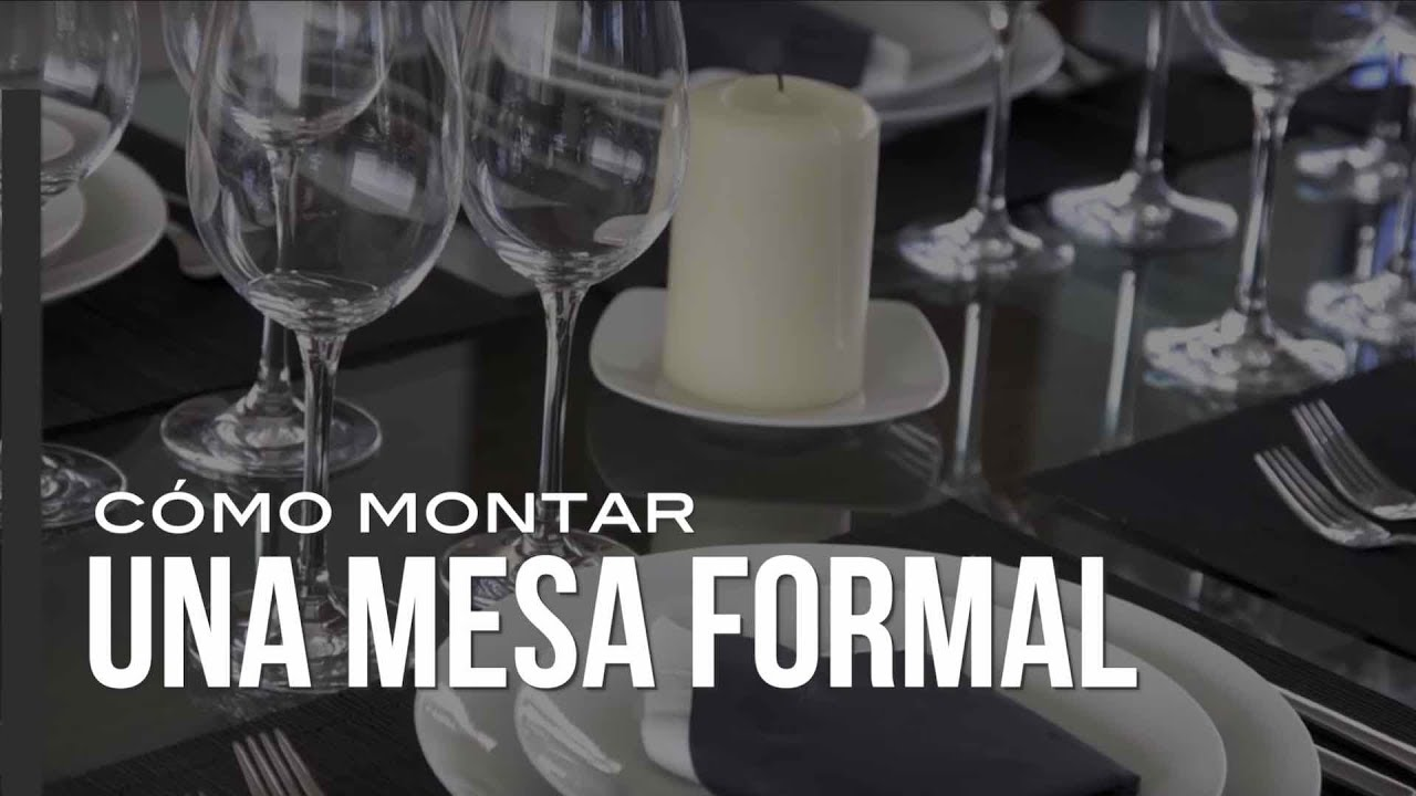 c mo montar una mesa formal youtube