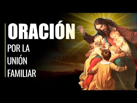 🙏 Oración por la Unión Familiar - DIOS MANTÉN a mi FAMILIA UNIDA 👪