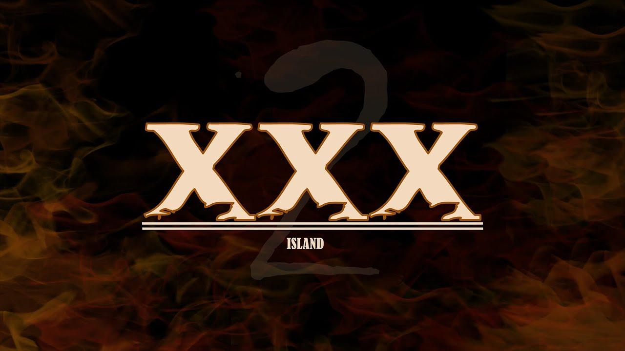 XXX ISLAND II EPISODE 2 - YouTube