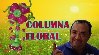 Repeat youtube video COLUMNA FLORAL CHASTY