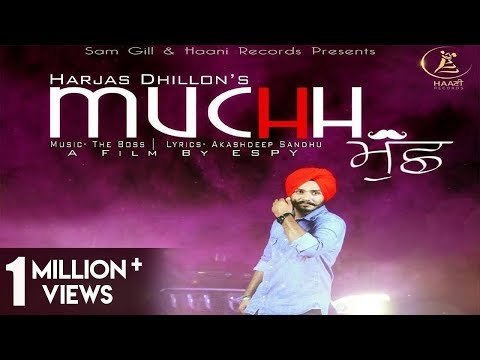 2017 ● NEW PUNJABI SONG ● MUCHH ● Official Video ● HARJAS DHILLON ● HAAਣੀ Records