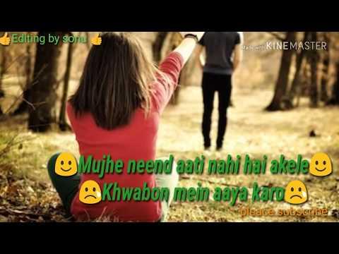 Mujhe Neend Aati Nahi Hai Akele ||(Azhar) Female Version |ringtone Sad Status Whatsapp Status ||