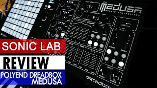 Sonic LAB: Polyend Medusa Hybrid Synth Review