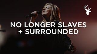 No Longer Slaves + Surrounded (Fight My Battles) - Darlene Zschech | Bethel Music Worship