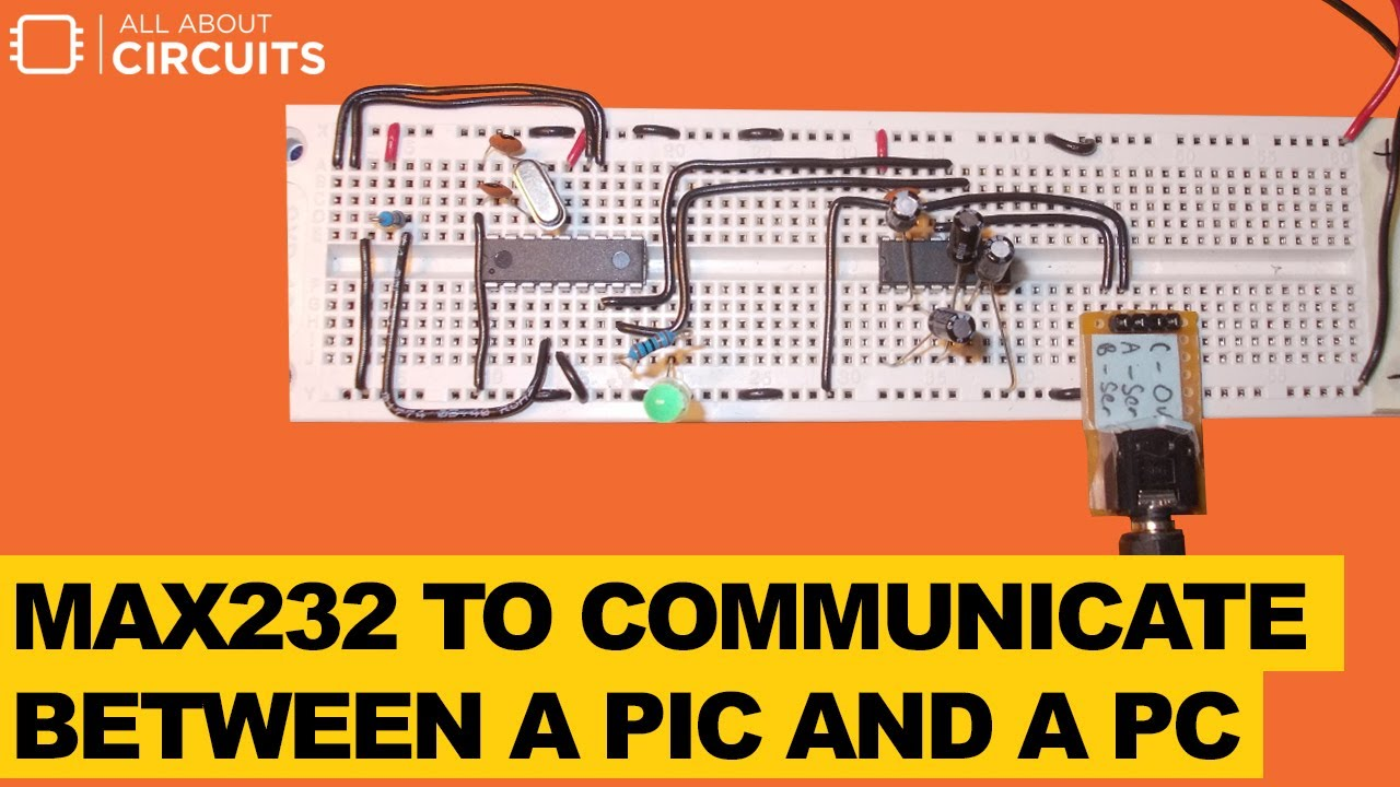 How to Use MAX232 to Communicate Between a PIC and a PC