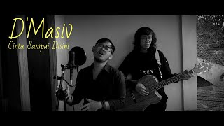 D'MASIV - CINTA SAMPAI DISINI (ACOUSTIC VERSION) COVER BY ANJAR BOLEAZ FT. MULKI