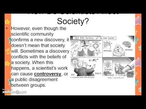 Scientific Explanations & Scientists and Society