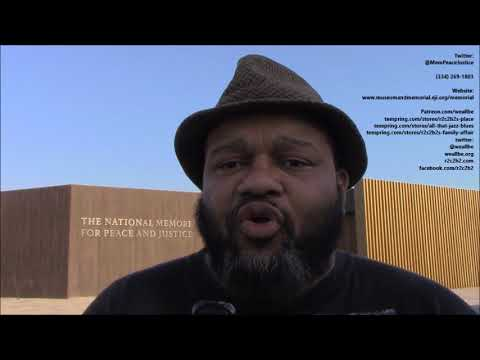 """""""Bro. Ron's 1st ImpREssions Of THE National MEmorial  For Peace & Justice"""""""