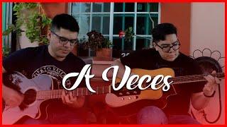 A Veces - Chano Cota, Armando Verdugo (En Vivo)