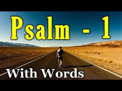 Psalm 1  - The Two Paths (With words - KJV)