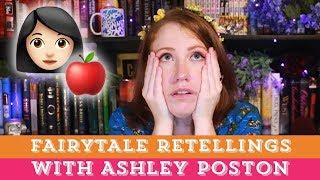 Ashley Poston discusses Fairytale Retellings!