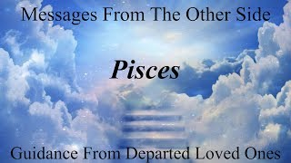 Pisces **The Best Is About To Happen!!** Messages From Heaven Mediumship Reading