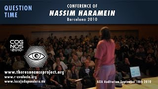 NASSIM HARAMEIN, Question Time (Final) - Cognos 2010