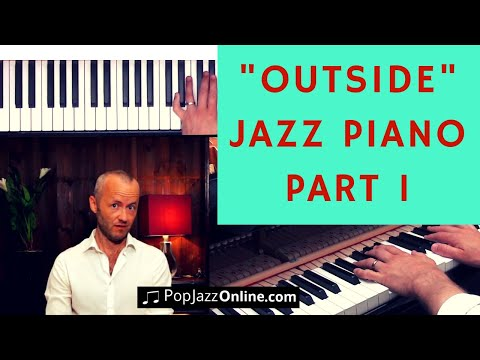 How To Play Outside Part 1 Jazz PIano Lesson (BAH)