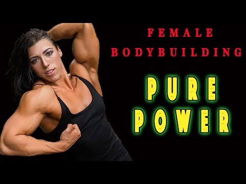 FEMALE BODYBUILDING – PURE POWER