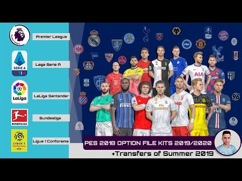 PES 2018 OPTION FILE KITS 2019/2020 +Transfers Of Summer 2019  - PS4 [ 2 ]