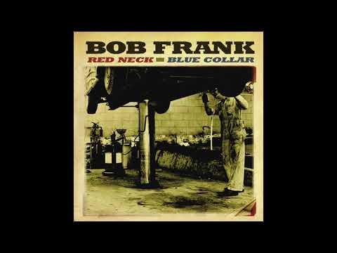 "Bob Frank ""Little Ol' Cabin Home"" (Official Audio)"