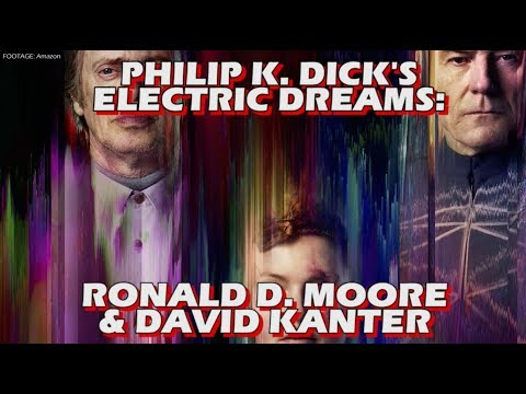 Philip K. Dick's Electric Dreams  Ronald D. Moore and David Kanter