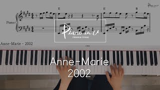 Anne-Marie - 2002/Piano cover/Sheet