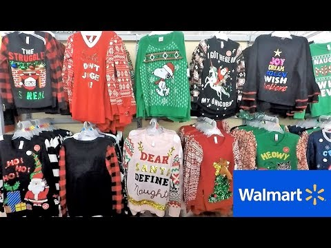 CHRISTMAS CLOTHING AT WALMART - CHRISTMAS SWEATERS UGLY SWEATERS T SHIRTS CHRISTMAS SHOPPING