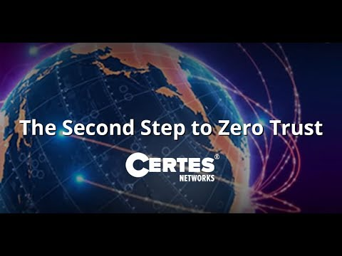 Certes Networks The Second Step to Zero Trust