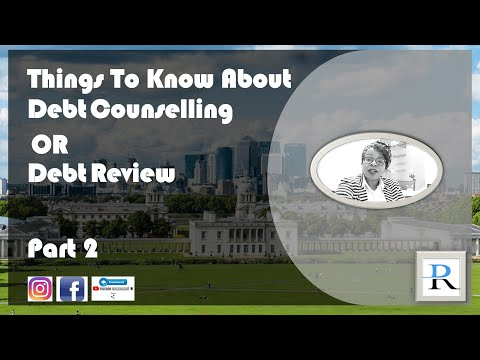 Part 2: Things to know about Debt Counselling /Review
