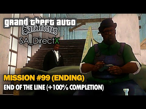 GTA SA (DirectX 2.0 Mod) - FINAL MISSION/ENDING: End Of The Line [100% Completion] (1080p Redux)