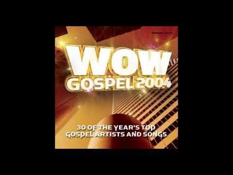 WOW GOSPEL 2004 -  wade in the water mp3