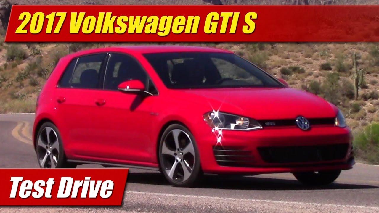 2017 Volkswagen Gti S Test Drive
