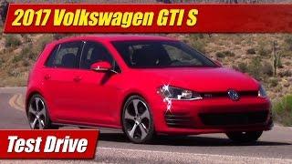 2017 Volkswagen GTI S: Test Drive