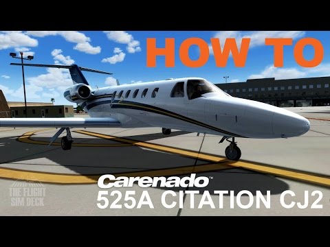 How To | Operating the Carenado 525A CITATION CJ2 | Prepar3D