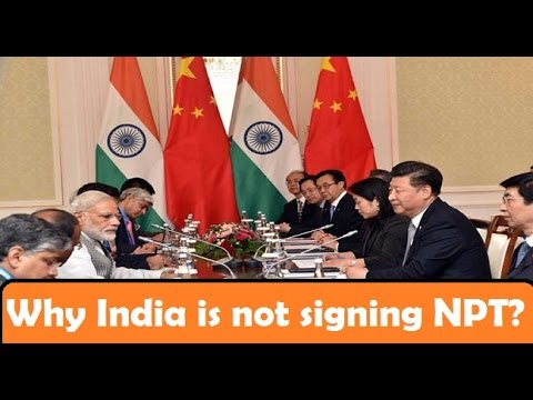 Why india is not signing NPT? explained