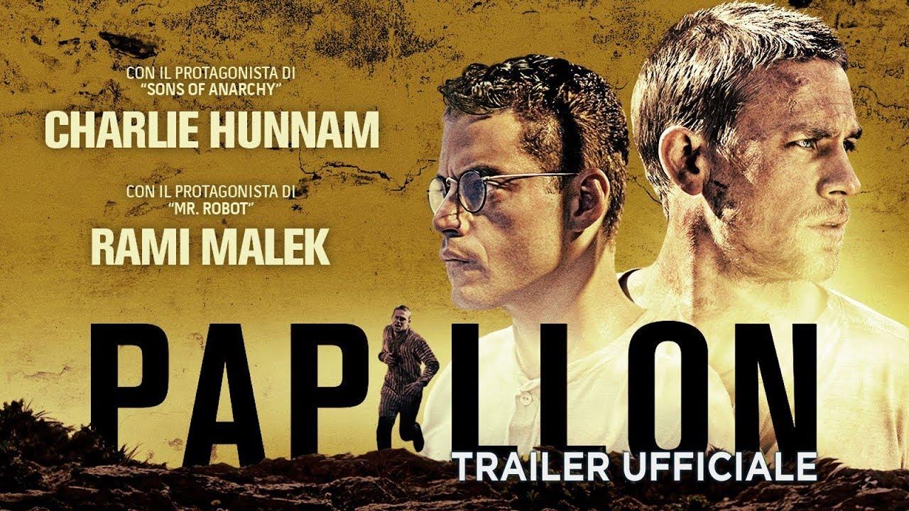 Papillon (Charlie Hunnam, Rami Malek) - Trailer italiano ufficiale [HD]