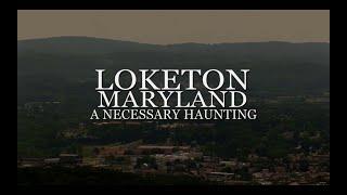 Loketon, Maryland - Visit Our Town!