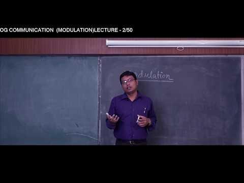 ANALOG COMMUNICATION | LECTURE -2 (MODULATION, PART - 1) | ARUNAVA MUKHOPADHYA | Gymkhana TV | IEM