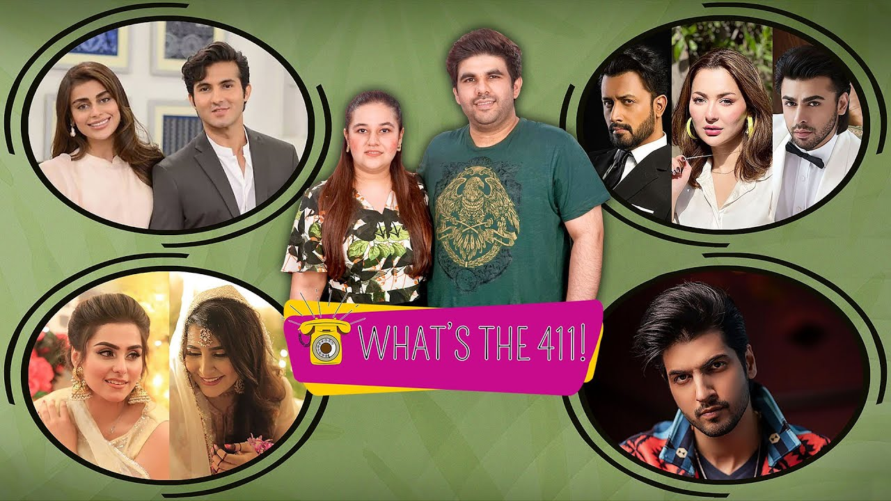 What's The 411! | Is Sadaf Kanwal's Take On Feminism Right? | Atif Aslam's Television Debut | Ep 60