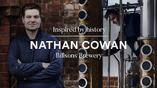 The brewery inspired by history | Nathan Cowan, Billsons Brewery