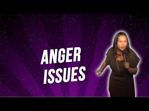 Anger Issues (Stand Up Comedy)