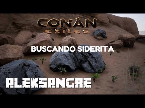 CONAN EXILES - Gameplay en español HD -Buscando SIDERITA en nuestro server