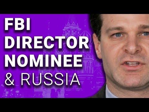 Trump FBI Nominee Scrubs Russia Work from Law Firm Bio