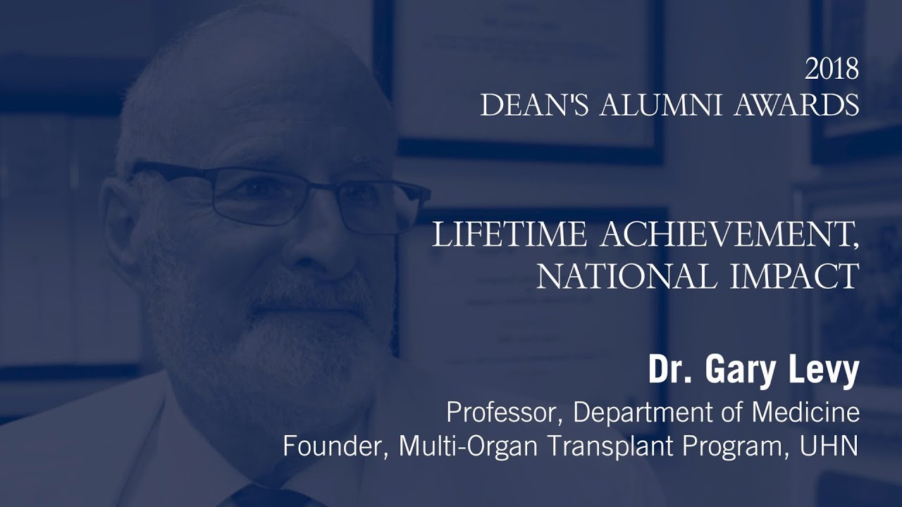 2018 Dean's Alumni Awards — Dr  Gary Levy, Lifetime Achievement Award for  National/Community Impact