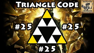 Deus Ex Mankind Divideds triangle code number 25 is going to be found in Prague inside the managers office on level 2 of a theater located in Dvali Territory