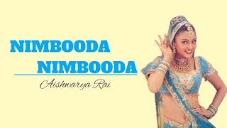 Lyrics Nimbooda Nimbooda-Aishwarya Rai  Hum Dil De Chuke Sanam