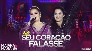 Baixar Maiara e Maraisa – Se Seu Coração Falasse - DVD Ao Vivo Em Campo Grande