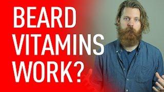 Do Beard Vitamins Work? | Eric Bandholz