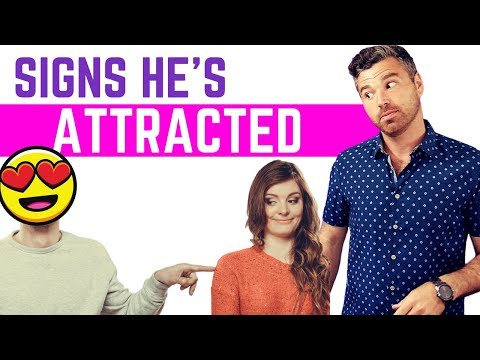 7 Signs He's Secretly Attracted To You (#3 Makes NO Sense)