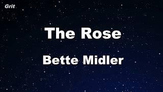 The Rose - Bette Midler Karaoke 【No Guide Melody】 Instrumental